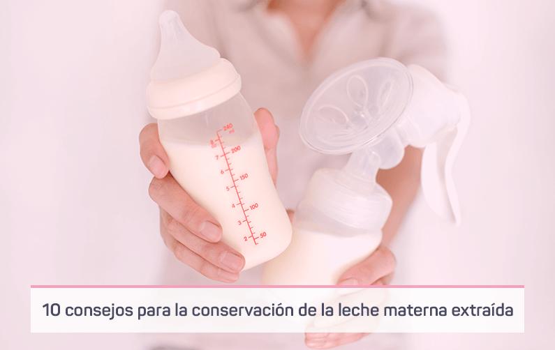 10 consejos para la conservación de la leche materna extraída