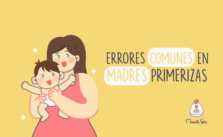 Errores comunes de madres primerizas