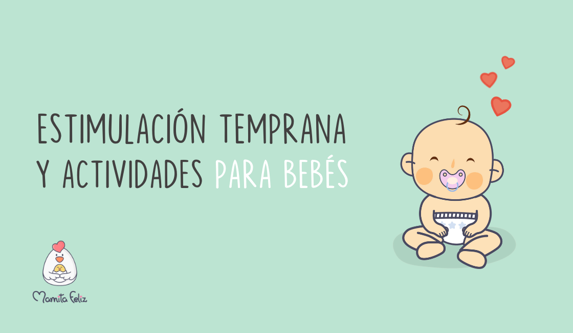 Estimulación temprana: Actividades para bebés