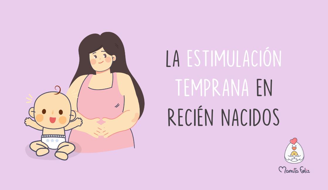 La estimulación temprana en recién nacidos