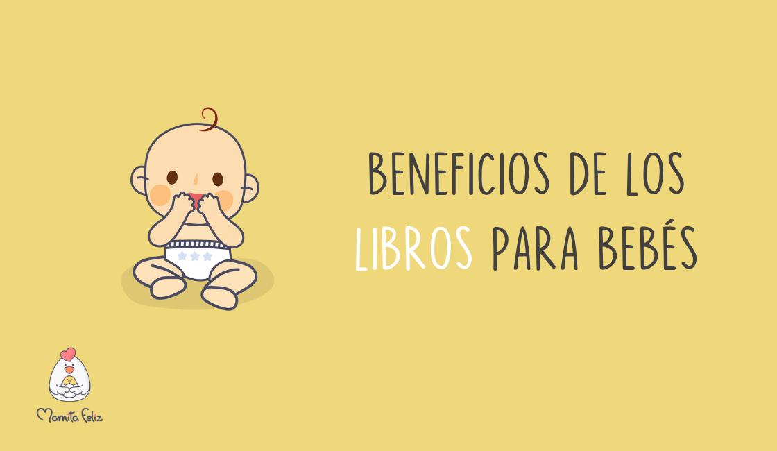 Libros para bebés: Beneficios y recomendaciones