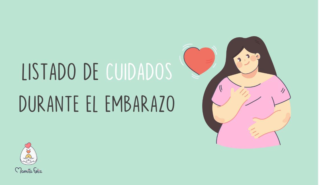 Listado de cuidados durante el embarazo