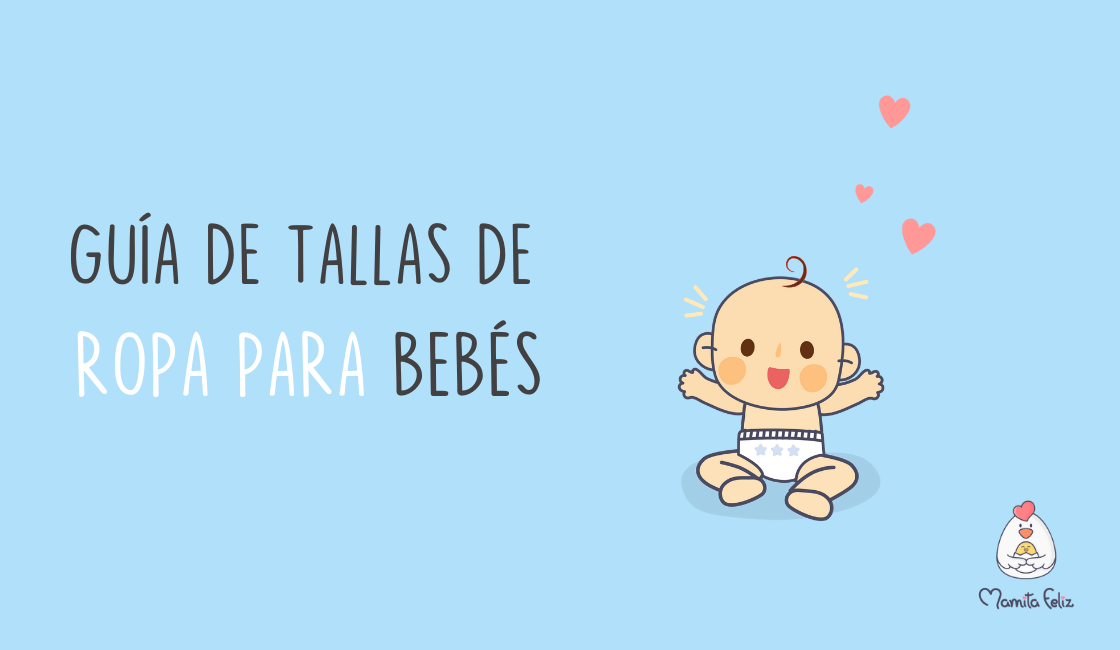 Tallas de ropa para bebés: Guía de medidas
